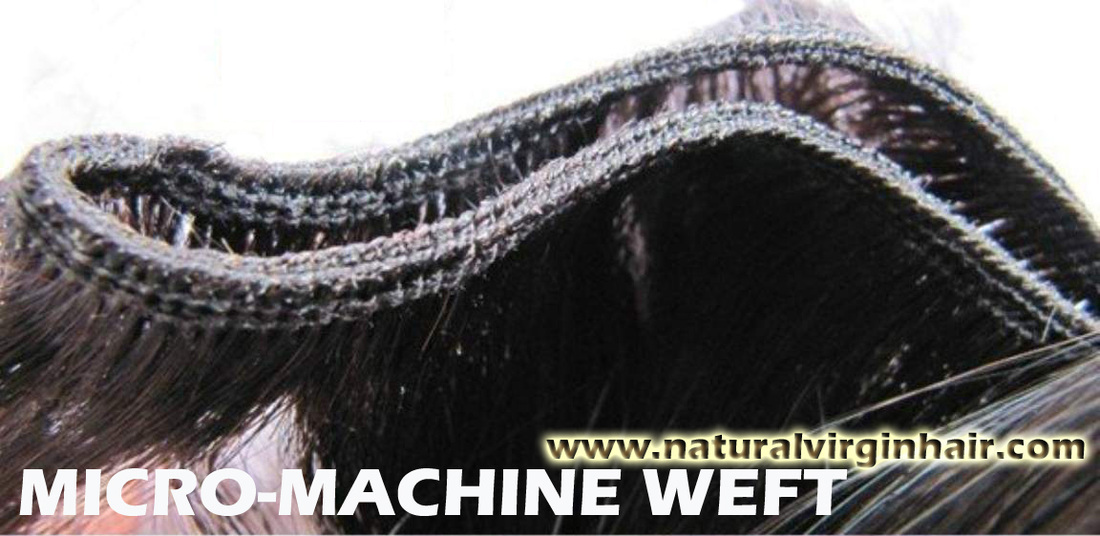 Micro-Machine Weft Hair